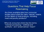 questions that help focus rulemaking15