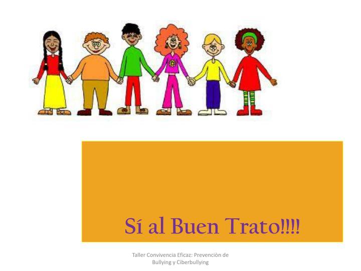 Sí al Buen Trato!!!!