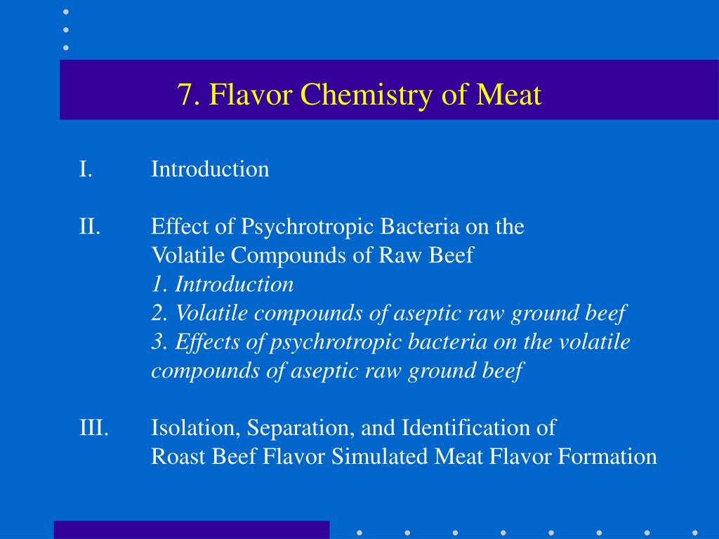 7. Flavor Chemistry of Meat
