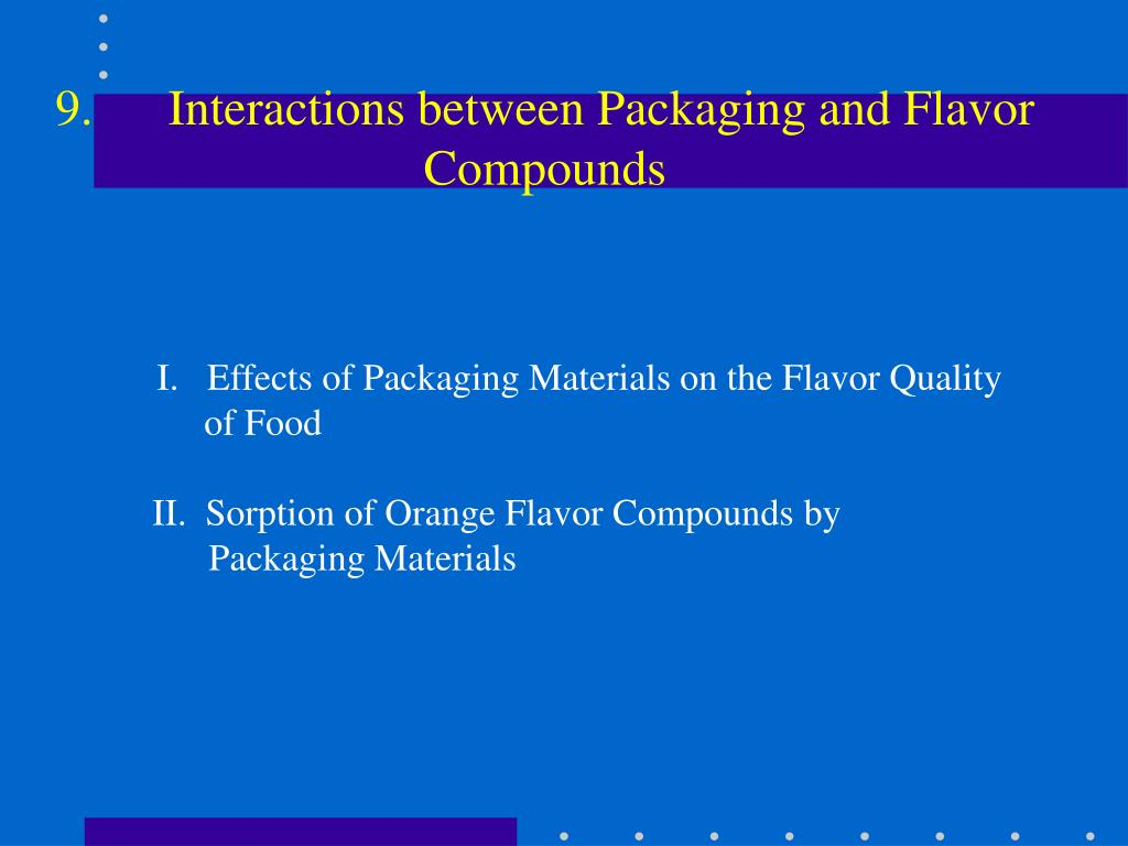 9.Interactions between Packaging and Flavor Compounds