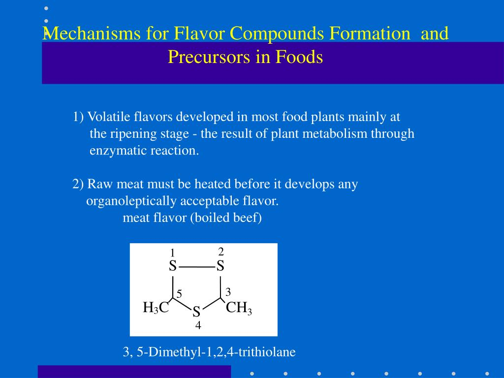 Mechanisms for Flavor Compounds Formation  and Precursors in Foods