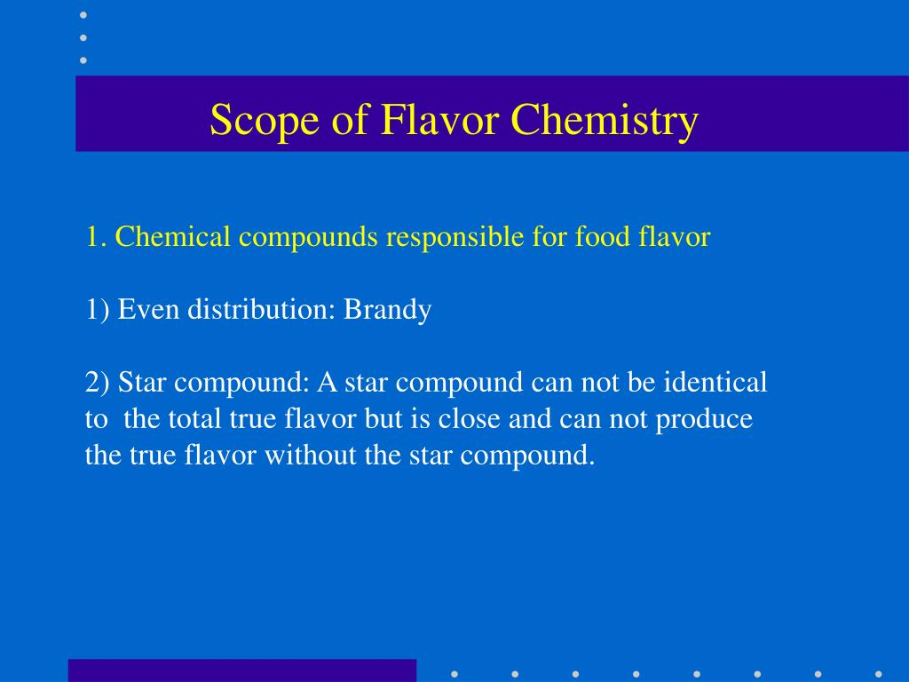 Scope of Flavor Chemistry