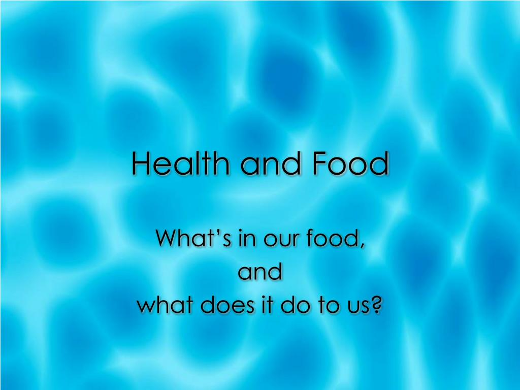 Health and Food