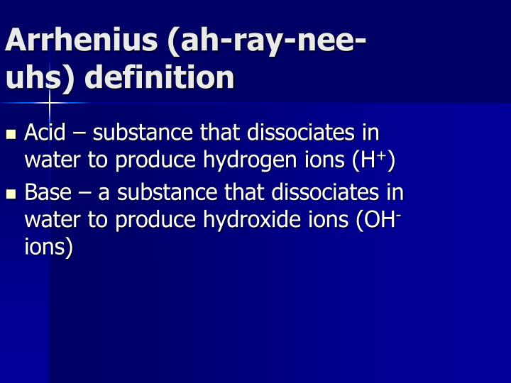 Arrhenius ah ray nee uhs definition