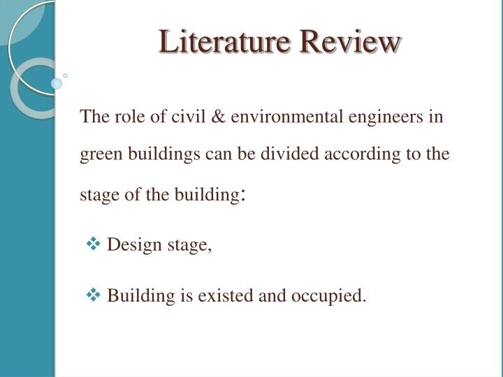 The role of civil & environmental engineers in green buildings can be divided according to the stage of the building