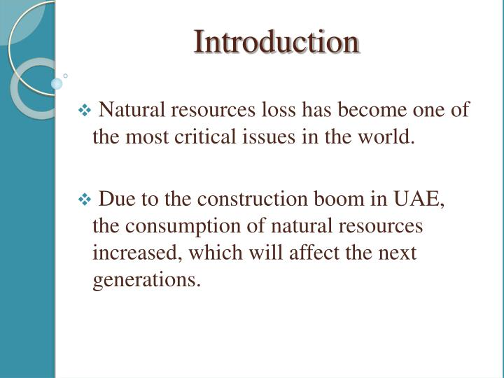 Natural resources loss has become one of the most critical issues in the world.
