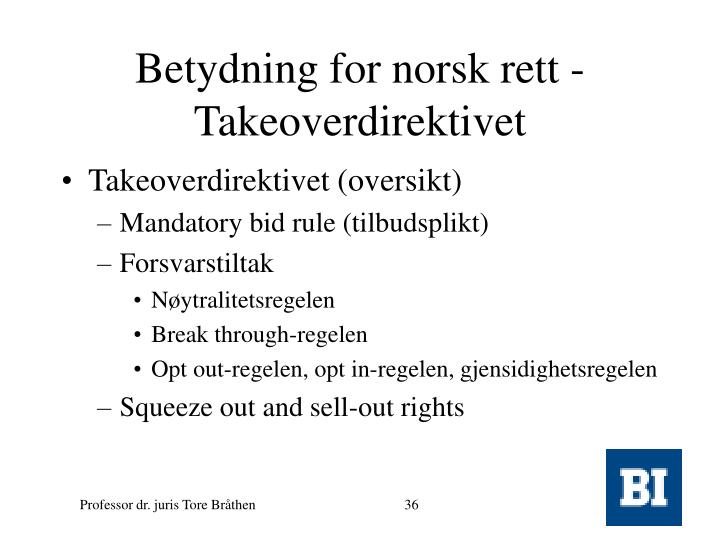Betydning for norsk rett - Takeoverdirektivet