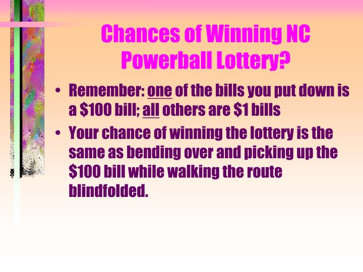 Chances of Winning NC Powerball Lottery?