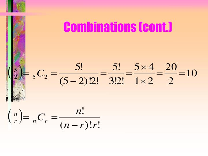 Combinations (cont.)