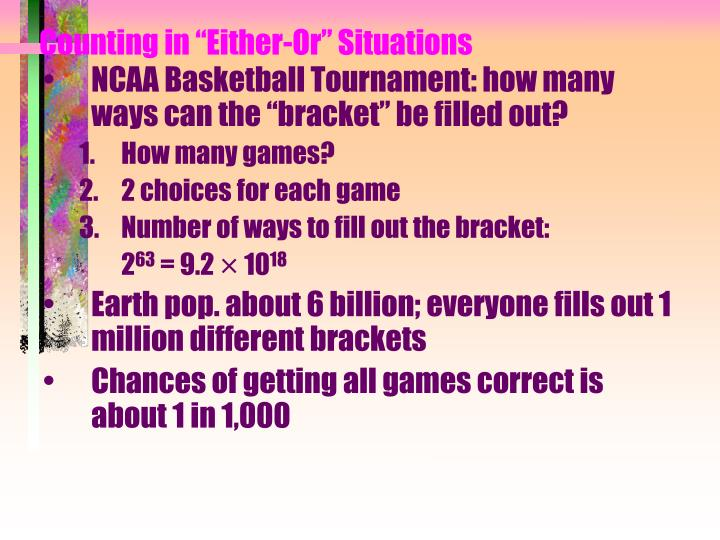 "Counting in ""Either-Or"" Situations"