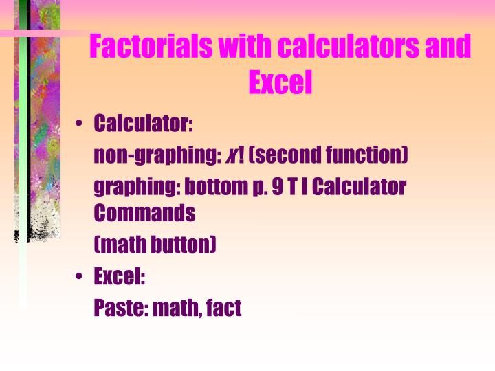 Factorials with calculators and Excel