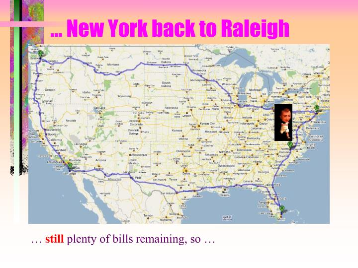 … New York back to Raleigh