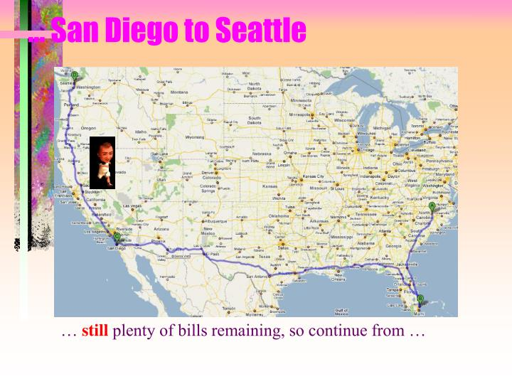 … San Diego to Seattle
