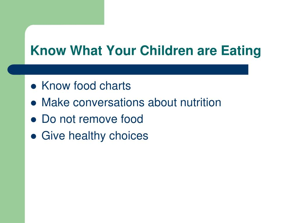 Know What Your Children are Eating