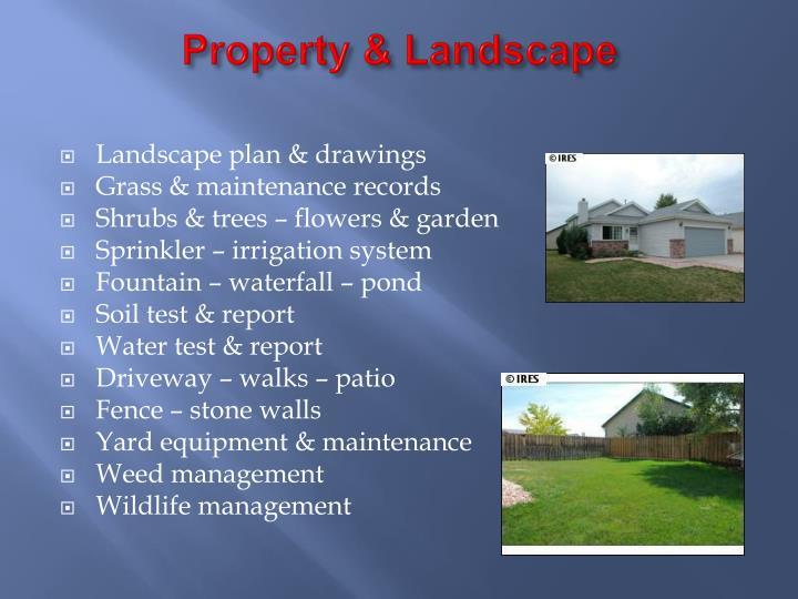 Property & Landscape