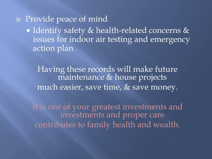 Provide peace of mind