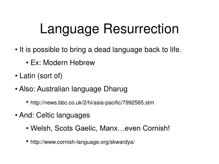 Language Resurrection