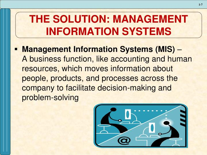 THE SOLUTION: MANAGEMENT