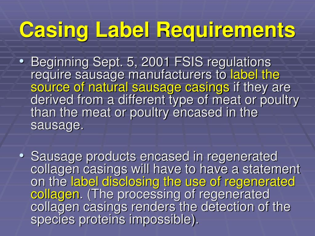 Casing Label Requirements