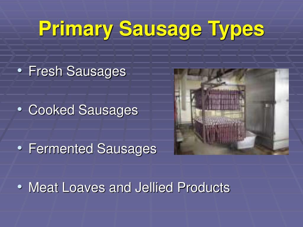 Primary Sausage Types