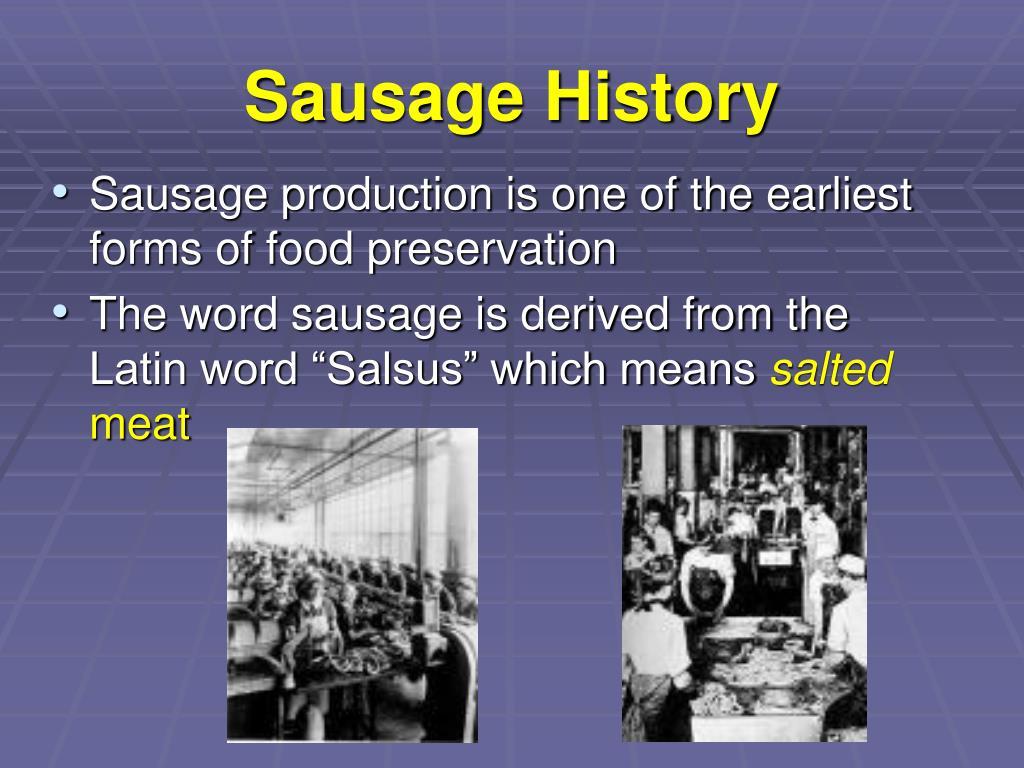 Sausage History