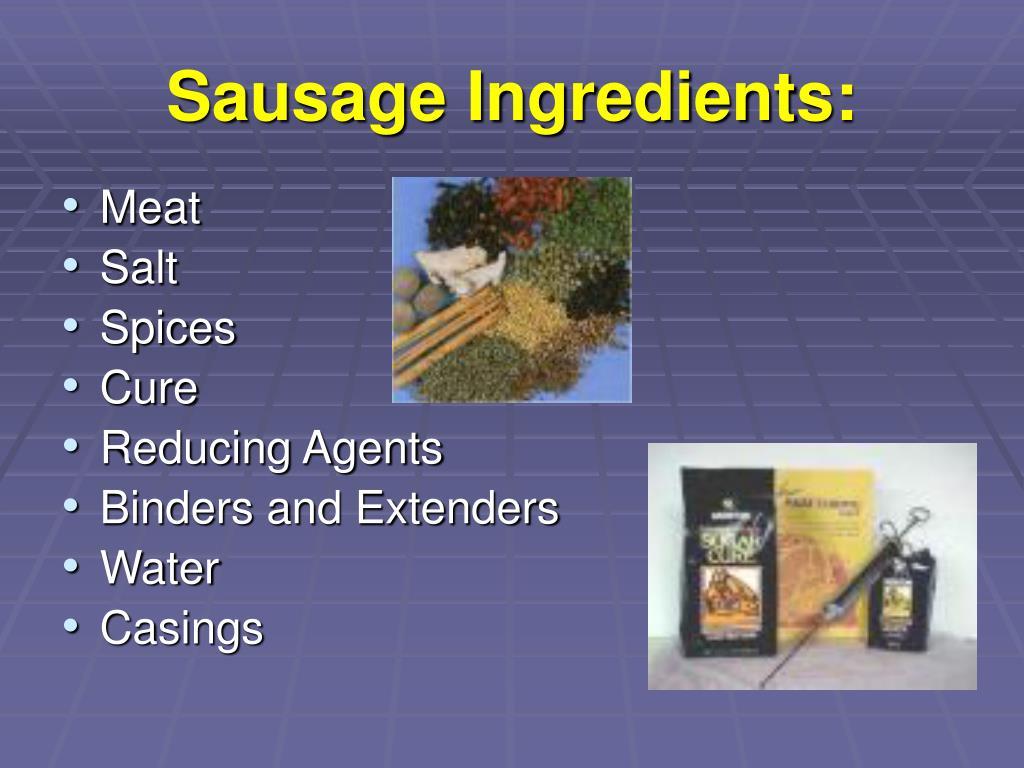 Sausage Ingredients: