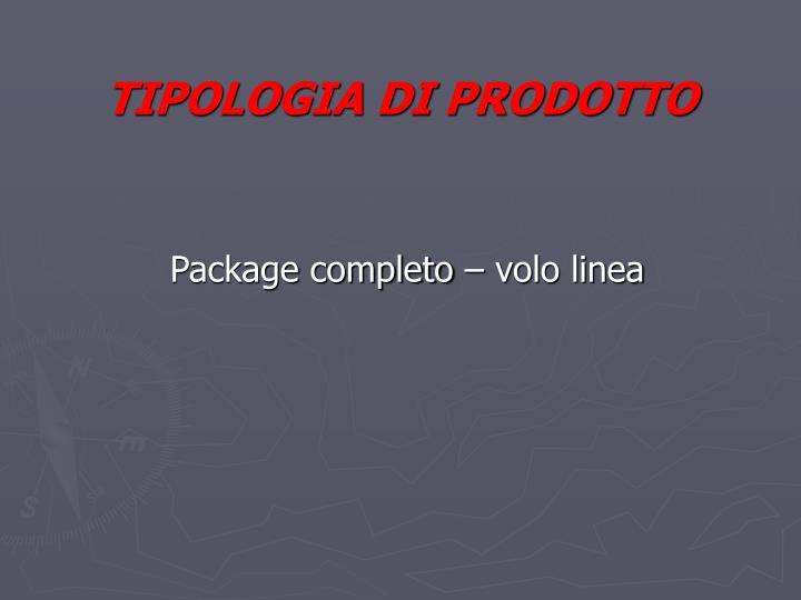 TIPOLOGIA DI PRODOTTO