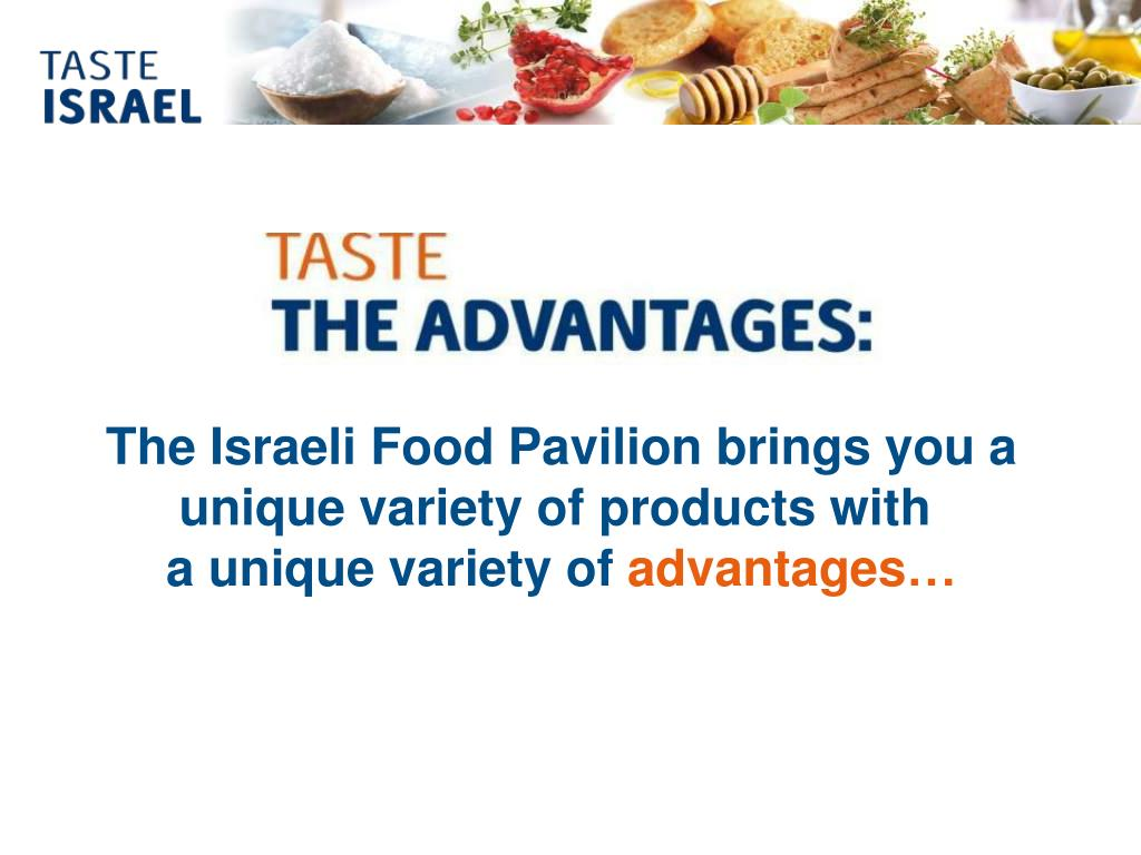 The Israeli Food Pavilion brings you a