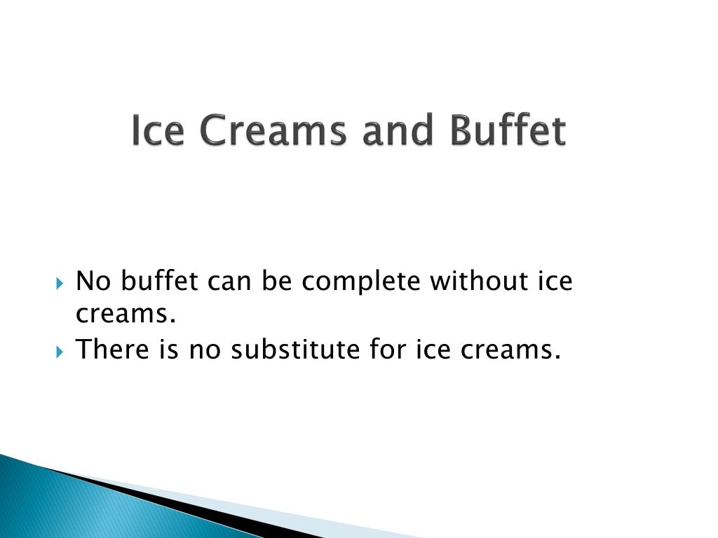 Ice Creams and Buffet