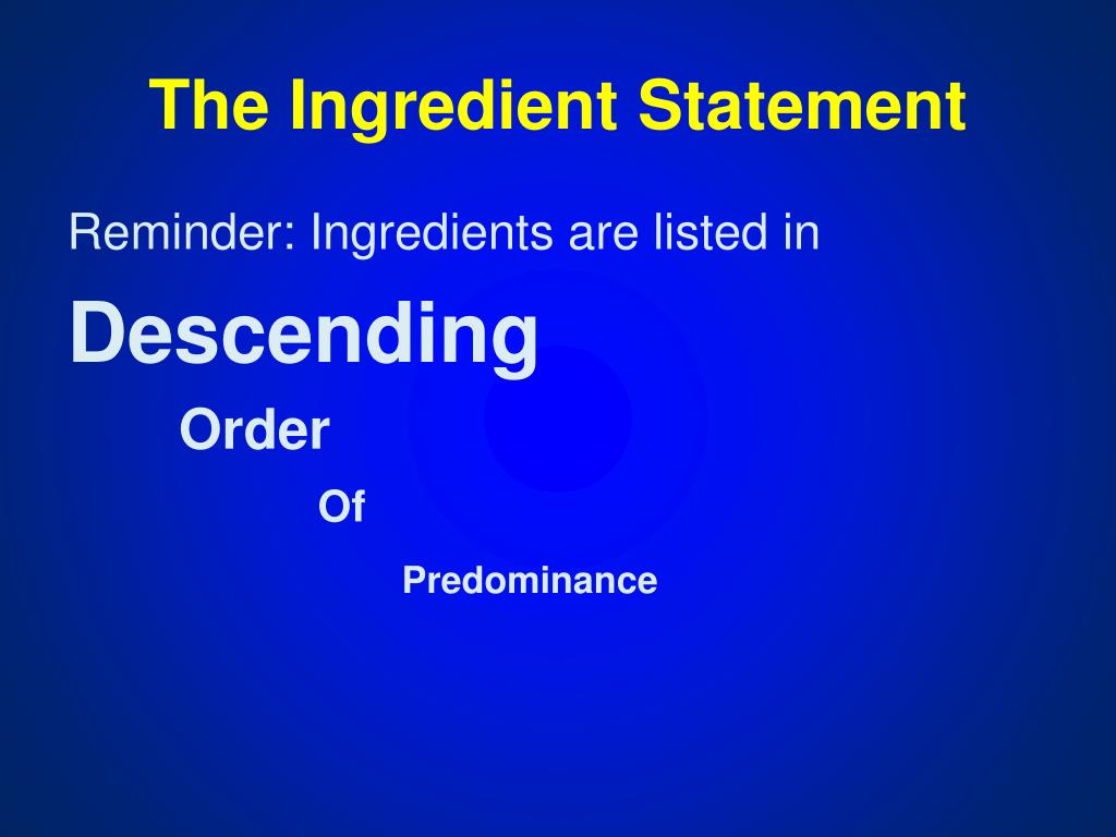 The Ingredient Statement
