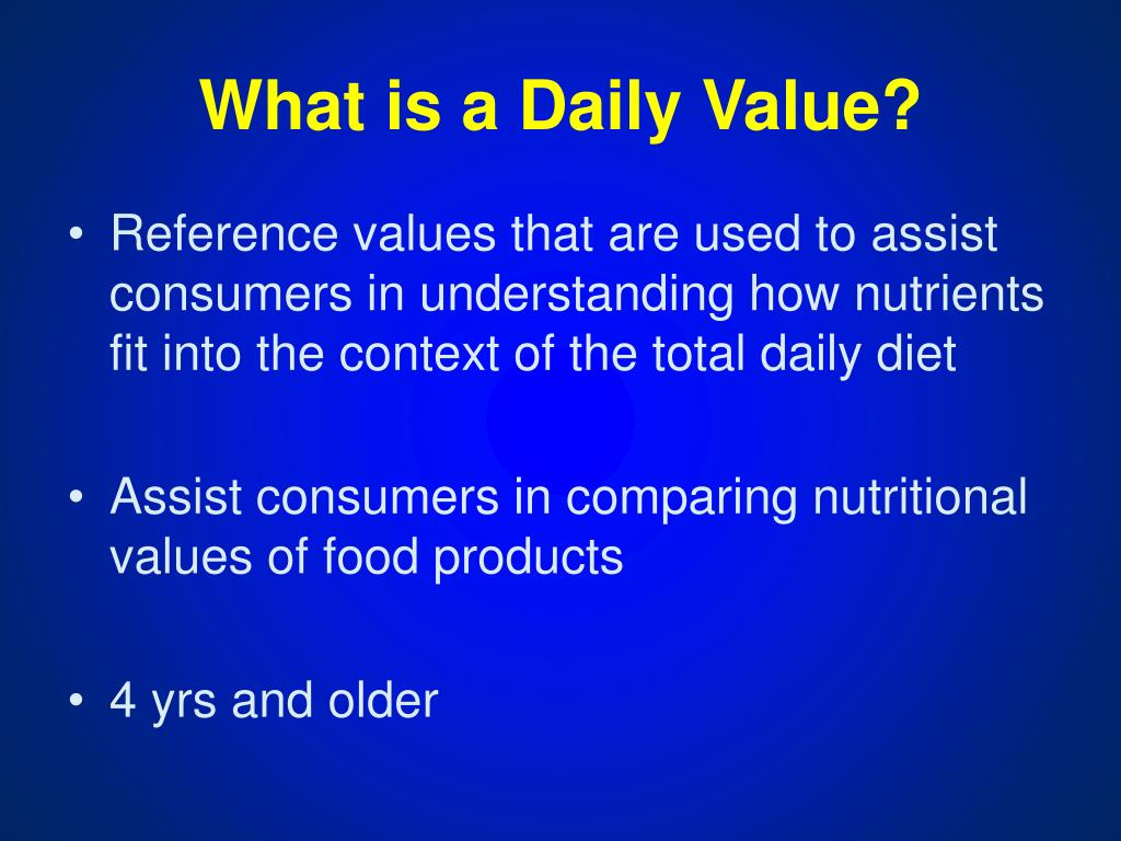 What is a Daily Value?