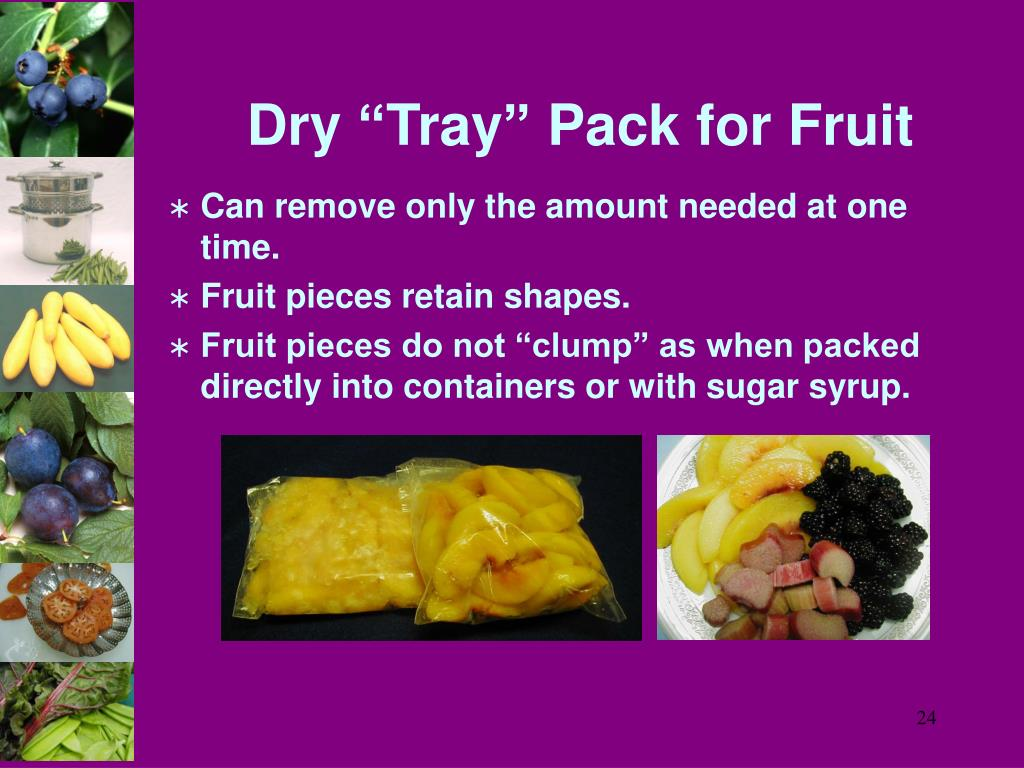 "Dry ""Tray"" Pack for Fruit"