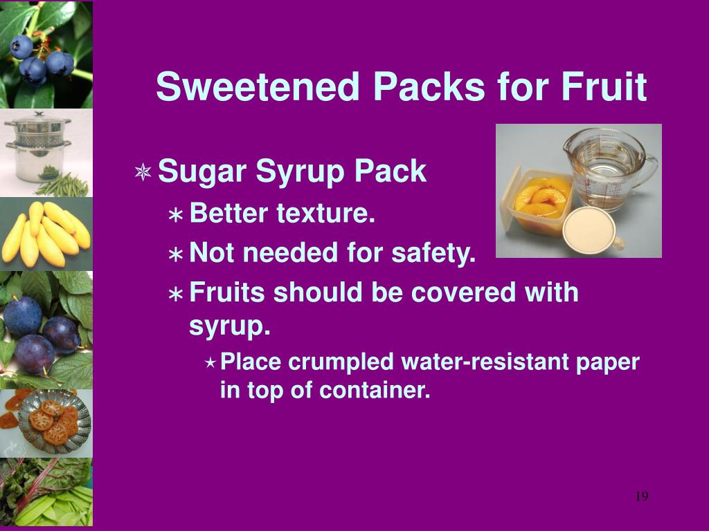 Sweetened Packs for Fruit