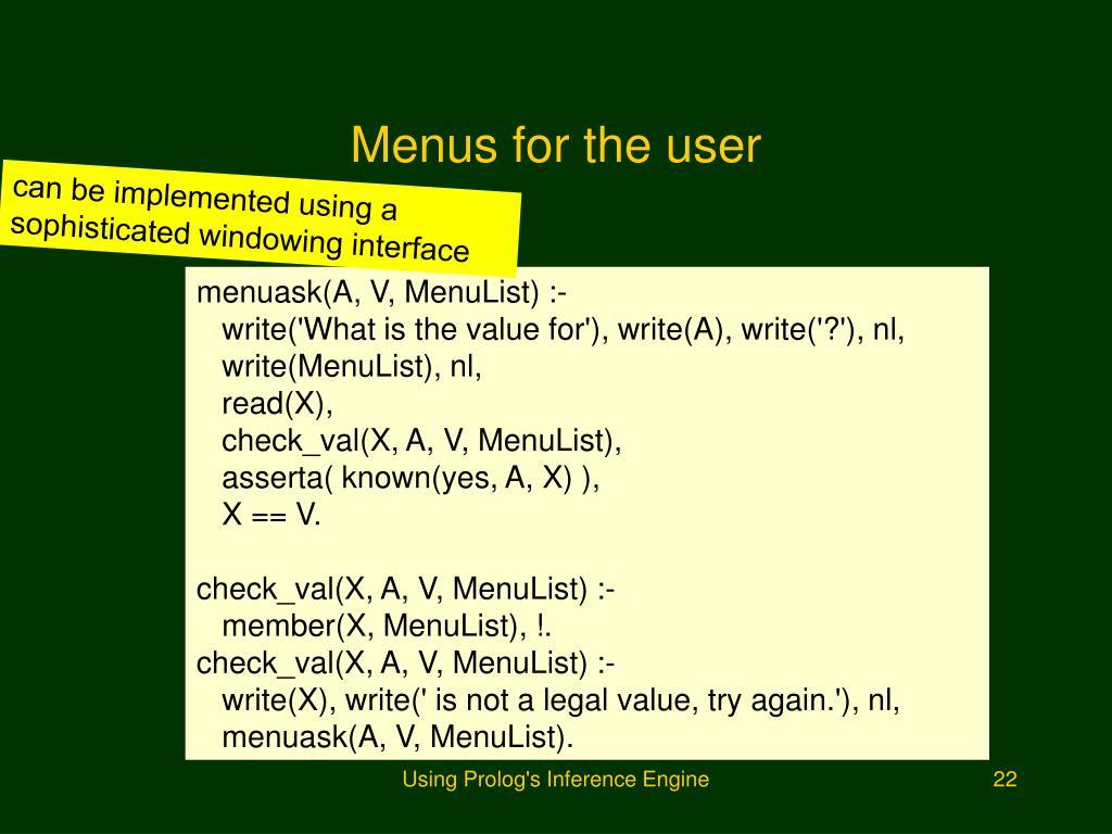 Menus for the user