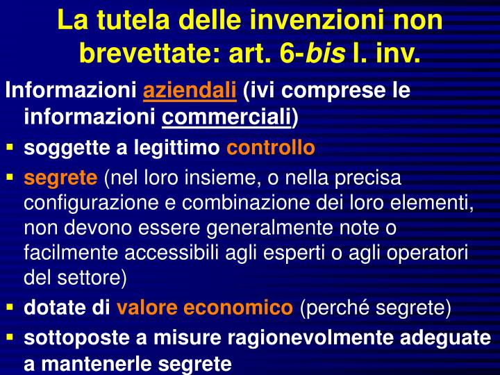 La tutela delle invenzioni non brevettate: art. 6-