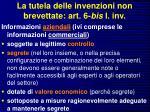la tutela delle invenzioni non brevettate art 6 bis l inv