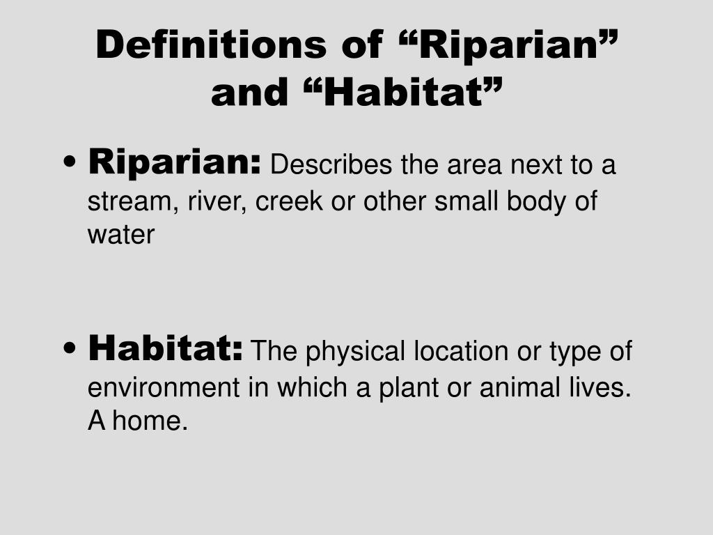 """Definitions of """"Riparian"""" and """"Habitat"""""""