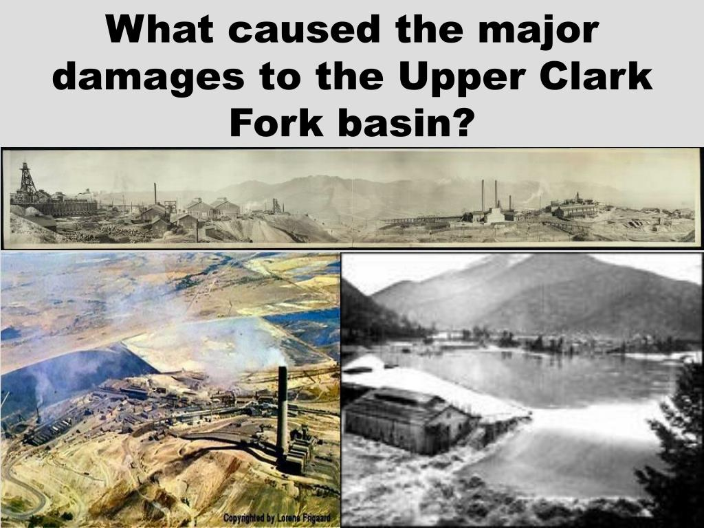 What caused the major damages to the Upper Clark Fork basin?