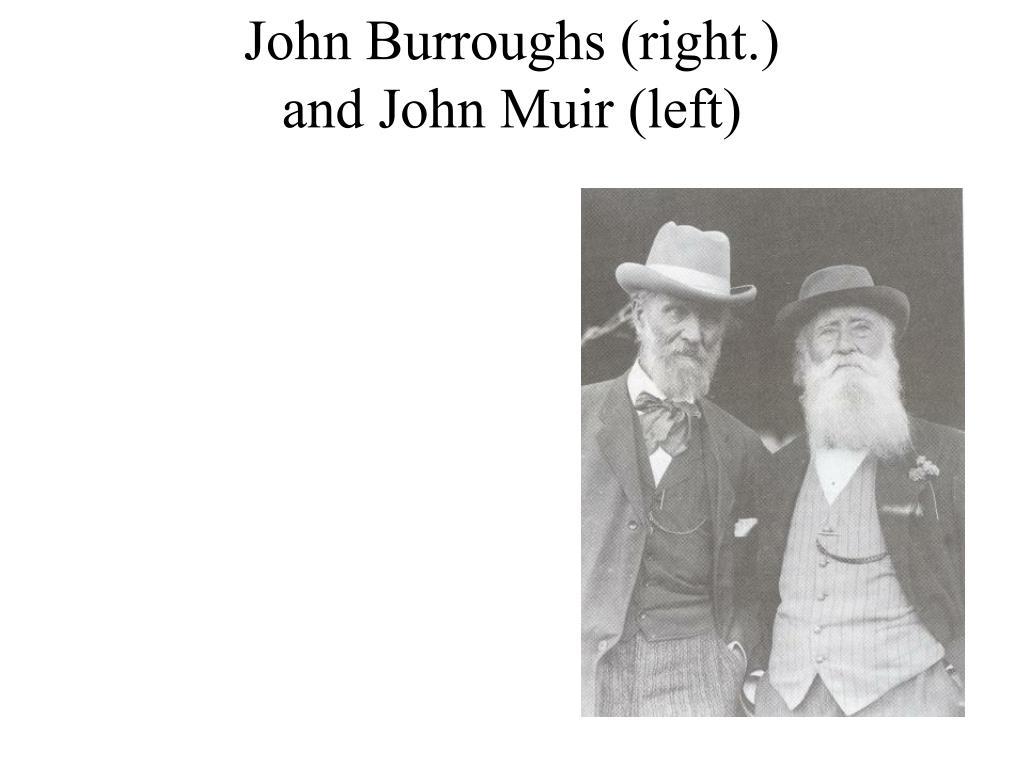 John Burroughs (right.)