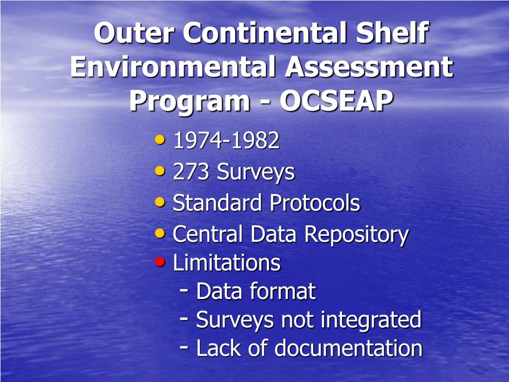 Outer Continental Shelf Environmental Assessment Program - OCSEAP
