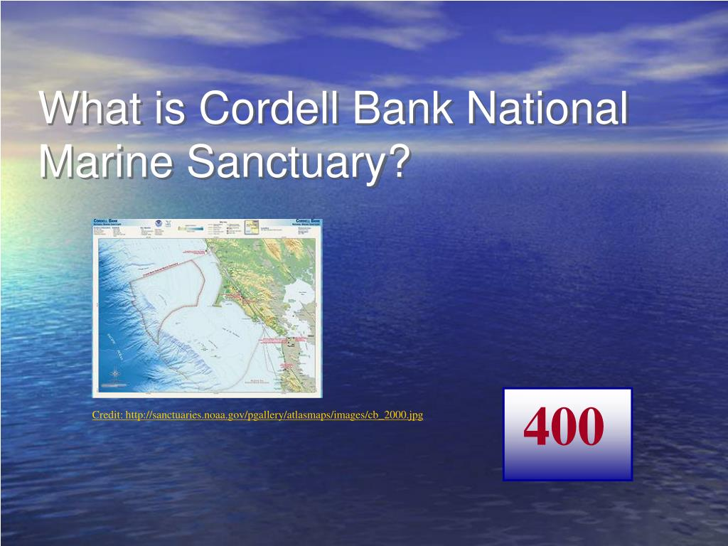 What is Cordell Bank National Marine Sanctuary?