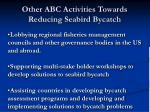 other abc activities towards reducing seabird bycatch