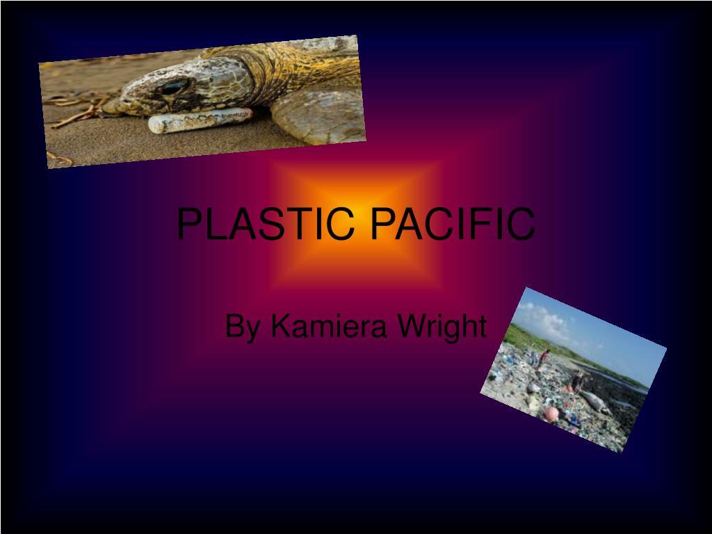 PLASTIC PACIFIC