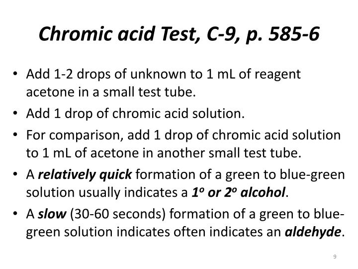 Chromic acid Test, C-9, p. 585-6