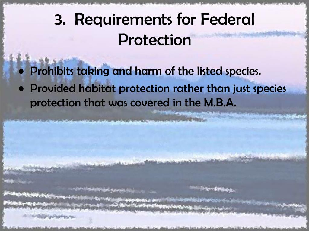 3.  Requirements for Federal Protection
