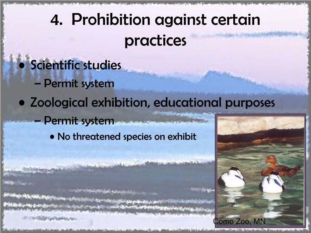 4.  Prohibition against certain practices