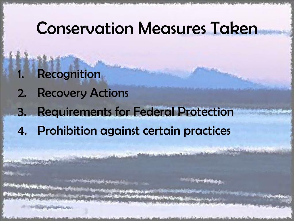Conservation Measures Taken