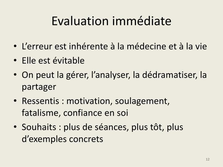 Evaluation immédiate