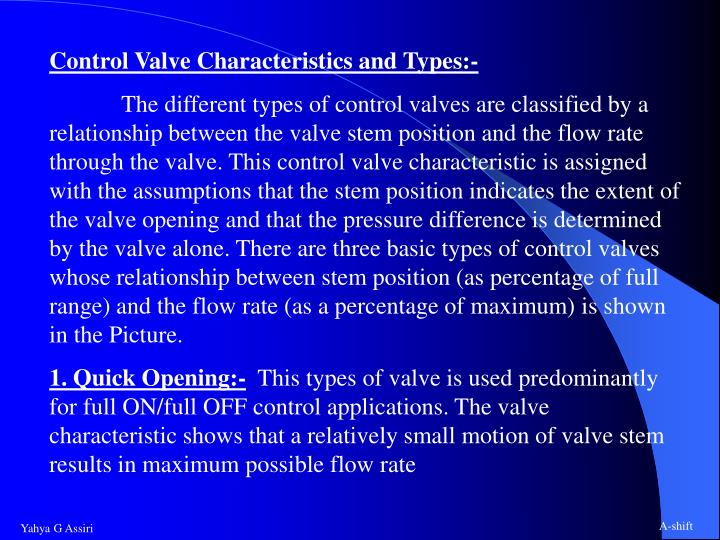 Control Valve Characteristics and Types:-