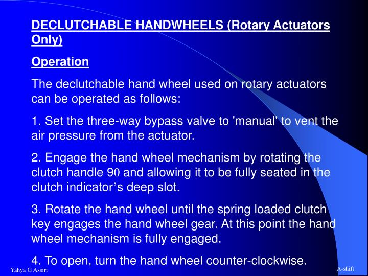 DECLUTCHABLE HANDWHEELS (Rotary Actuators Only)